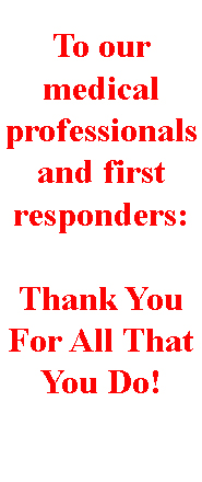 Thanks To Medical Professionals
